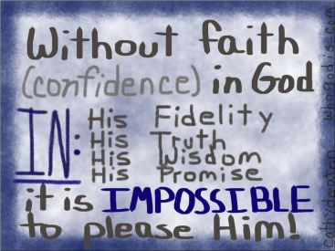 without-faith-impossible-to-please-God